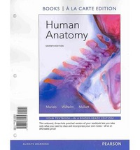 Human Anatomy, Books a la Carte Edition & Modified MasteringA&P with Pearson eText -- ValuePack Access Card -- for Human Anatomy & Practice Anatomy Lab 3.0 & A Brief Atlas of the Human Body Package 7th Edition 9780321934413 0321934415