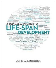 A Topical Approach to Life-Span Development 7th Edition 9780078035500 0078035503
