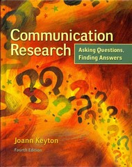 Communication Research: Asking Questions, Finding Answers 4th Edition 9780077513986 0077513983