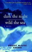 Dark the Night, Wild the Sea 0 9780664231729 0664231721
