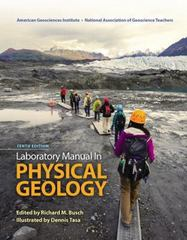 Laboratory Manual in Physical Geology 10th Edition 9780321944511 0321944518