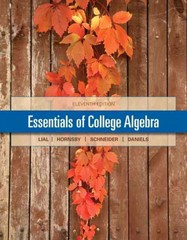 Essentials of College Algebra 11th Edition 9780321912251 032191225X