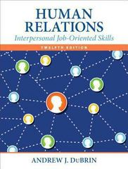 Human Relations 12th Edition 9780133506822 0133506827