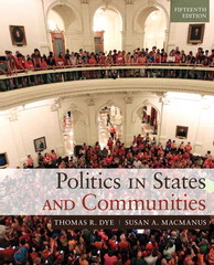 Politics in States and Communities 15th Edition 9780205994724 0205994725