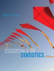 Essentials of Statistics 5th Edition 9780321924599 0321924592