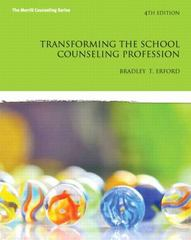 Transforming the School Counseling Profession 4th Edition 9780133351897 0133351890