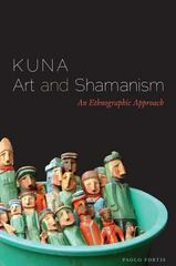 Kuna Art and Shamanism 1st Edition 9780292743557 0292743556
