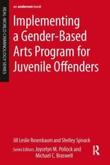 Implementing a Gender-Based Arts Program for Juvenile Offenders 1st Edition 9780323265027 0323265022