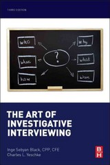 The Art of Investigative Interviewing 3rd Edition 9780124115774 0124115772