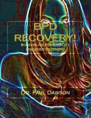 Bpd Recovery! 1st Edition 9781491060117 1491060115