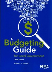 A Budgeting Guide for Local Government 3rd Edition 9780873267670 0873267672
