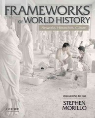Frameworks of World History 1st Edition 9780199987801 0199987807