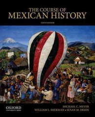 The Course of Mexican History 10th Edition 9780199913817 0199913811