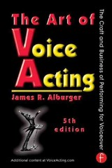The Art of Voice Acting 5th Edition 9780415736978 0415736978
