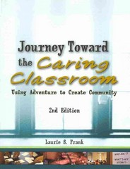 Journey Toward the Caring Classroom 2nd Edition 9781939019103 1939019109