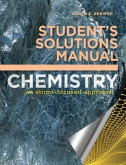 Student's Solutions Manual for Chemistry: An Atoms-Focused Approach 1st Edition 9780393936698 0393936694