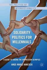 Solidarity Politics for Millennials 1st Edition 9781137386007 1137386002