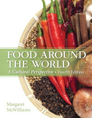 Food Around the World 4th Edition 9780133457988 0133457982