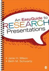 An EasyGuide to Research Presentations 1st Edition 9781452292670 1452292671