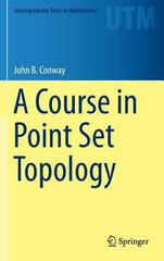 A Course in Point Set Topology 1st Edition 9783319023670 3319023675