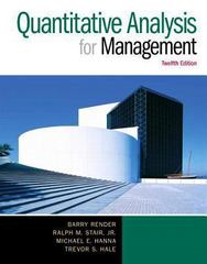 Quantitative Analysis for Management 12th Edition 9780133507492 0133507491