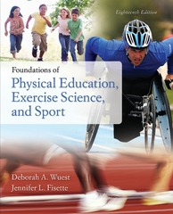 Foundations of Physical Education, Exercise Science, and Sport 18th Edition 9780073522777 0073522775