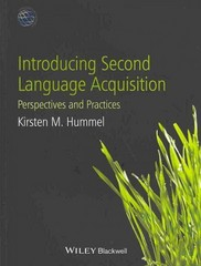 Introducing Second Language Acquisition 1st Edition 9780470658048 0470658045