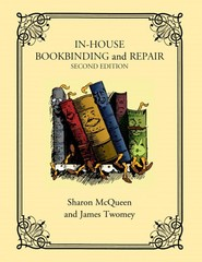 In-House Bookbinding and Repair 2nd Edition 9781442229570 1442229578