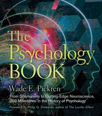 The Psychology Book 1st Edition 9781402784811 1402784813