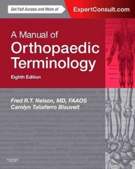 A Manual of Orthopaedic Terminology 8th Edition 9780323221580 0323221580