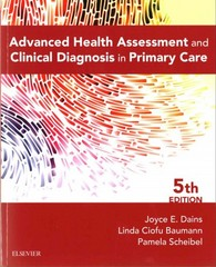 Advanced Health Assessment & Clinical Diagnosis in Primary Care 5th Edition 9780323266253 0323266258