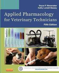 Applied Pharmacology for Veterinary Technicians 5th Edition 9780323186629 0323186629