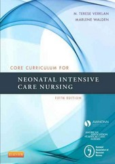 Core Curriculum for Neonatal Intensive Care Nursing 5th Edition 9780323225908 032322590X