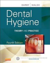 Dental Hygiene 4th Edition 9781455745487 1455745480