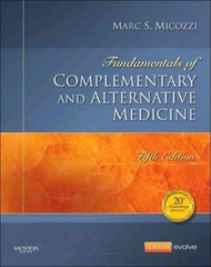 Fundamentals of Complementary and Alternative Medicine 5th Edition 9781455774074 1455774073