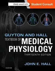 Guyton and Hall Textbook of Medical Physiology 13th Edition 9781455770052 1455770051
