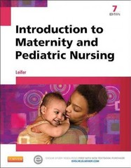 Introduction to Maternity and Pediatric Nursing 7th Edition 9781455770151 1455770159