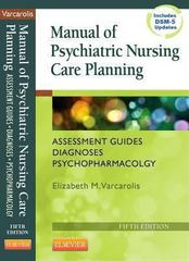 Manual of Psychiatric Nursing Care Planning 5th Edition 9781455740192 1455740195