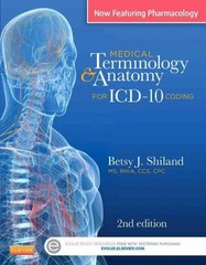 Medical Terminology & Anatomy for ICD-10 Coding 2nd Edition 9780323290784 0323290787