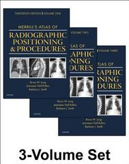 Merrill's Atlas of Radiographic Positioning and Procedures 13th Edition 9780323263412 0323263410