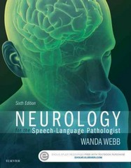 Neurology for the Speech-Language Pathologist 6th Edition 9780323394284 0323394280