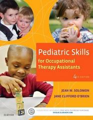 Pediatric Skills for Occupational Therapy Assistants 4th Edition 9780323169349 0323169341