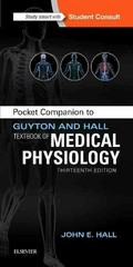 Pocket Companion to Guyton and Hall Textbook of Medical Physiology 13th Edition 9781455770069 145577006X
