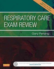 Respiratory Care Exam Review 4th Edition 9781455759033 1455759031