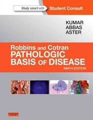 Robbins & Cotran Pathologic Basis of Disease 9th Edition 9781455726134 1455726133