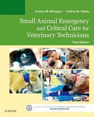 Small Animal Emergency and Critical Care for Veterinary Technicians 3rd Edition 9780323227742 0323227740