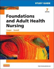 Study Guide for Foundations and Adult Health Nursing 7th Edition 9780323112192 0323112196