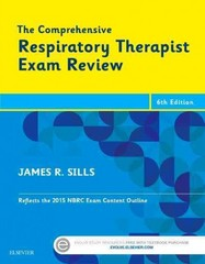 The Comprehensive Respiratory Therapist Exam Review 6th Edition 9780323241342 0323241344