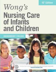 Wong's Nursing Care of Infants and Children 10th Edition 9780323222419 0323222412
