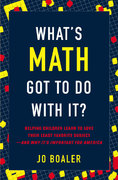 What's Math Got to Do with It 1st Edition 9780670019526 0670019526